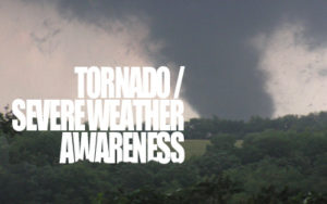 Tornado Severe Weather Awareness